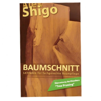 FachbuchBaumschnittAlex Shigo