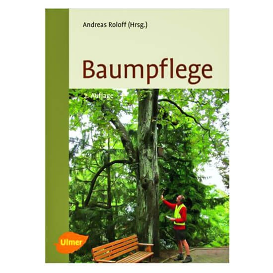 Baumpflege - Grundlagen und Anwendung