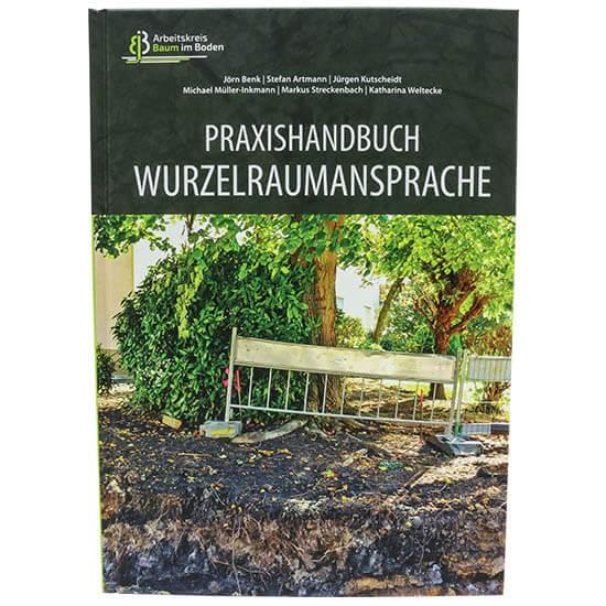 Praxishandbuch Wurzelraumansprache